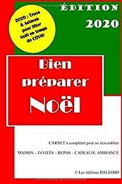 Bien préparer Noël - Édition 2020: Carnet à complé