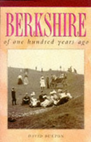 Berkshire of One Hundred Years Ago (One Hundred Years Ago series)
