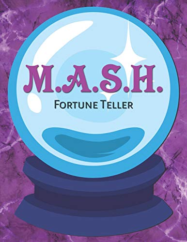 M.A.S.H. Fortune Teller: The Classic Paper and Pencil Game That Predicts Your Future