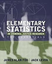 Elementary Statistics in Criminal Justice Research: The Essentials