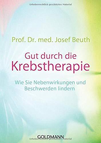 Prof. Dr. med. Josef Beuth:<br />Gut durch die Krebstherapie