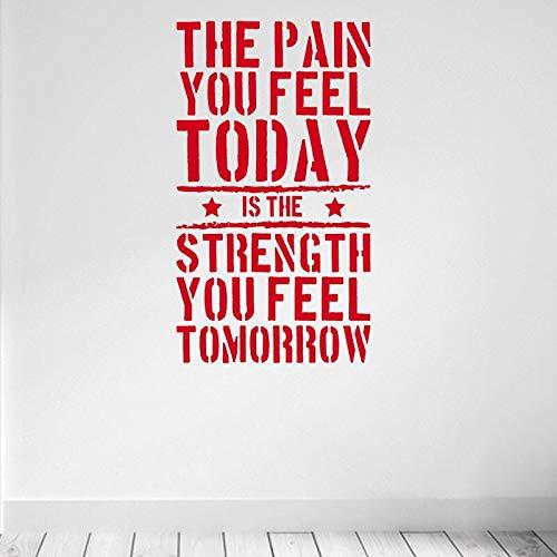 HNXDP Der Schmerz, den Sie heute fühlen Zitat Wandaufkleber Vinyl Home Fitness Gym Stärke Workout Wandtattoos Kunst Dekor Wandbilder QU44 57x100cm