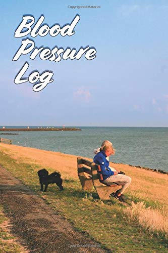 BLOOD PRESSURE LOG BLOOD PRESSURE TRACKING JOURNAL: 120 PAGES 6x9 INCH WITH TABLES TO RECORD BLOOD PRESSURE LEVEL AM AND PM TO WATCH BODY AND HEALTH VALUES