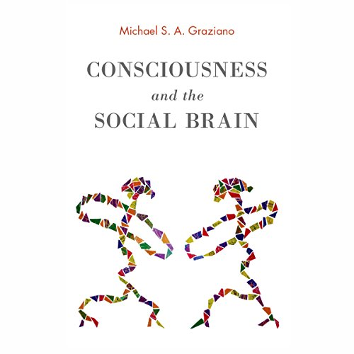 Consciousness and the Social Brain audiobook cover art