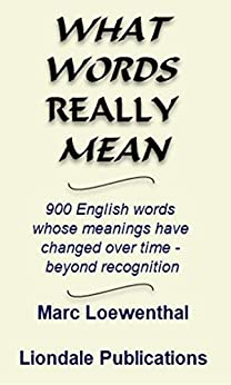 What Words Really Mean by [Marc Loewenthal]