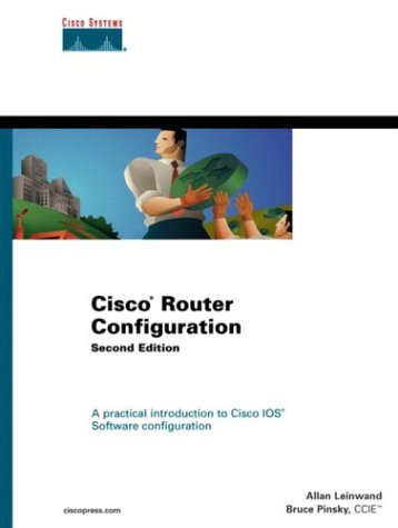 Cisco Router Configuration, Engl. ed. (Cisco Press Core Series)