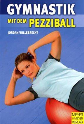 Gymnastik mit dem Pezziball