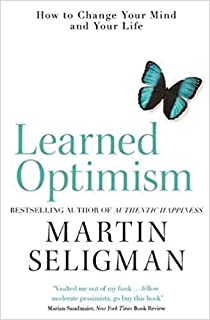 Learned Optimism How to Change Your Mind and Your Life Paperback - 19 April 2018