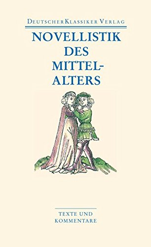 Novellistik des Mittelalters (DKV Taschenbuch)