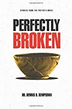 Perfectly Broken: Stories From The Potter's Wheel
