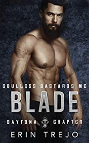 Blade: SB MC Daytona Chapter (SBMC Daytona Chapter Book 1)
