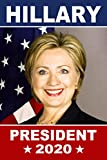ClassicPix Poster: Hillary Clinton for President 2020-11x17 inches