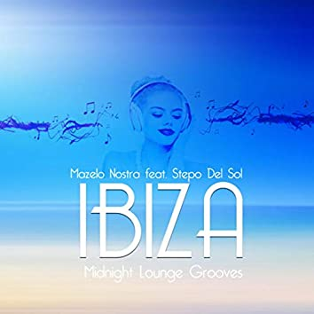 IBIZA Midnight Lounge Grooves