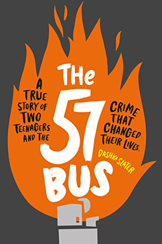 The 57 Bus: A True Story of Two Teenagers and the Crime That Changed Their Lives (English Edition)