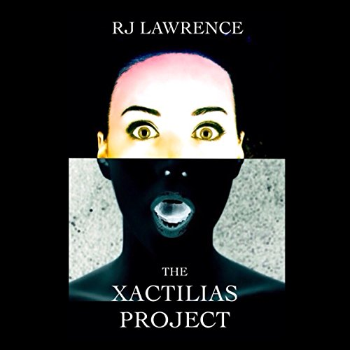 The Xactilias Project audiobook cover art