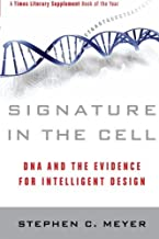 Signature in the Cell: DNA and the Evidence for Intelligent Design by Meyer, Stephen C. (2010) Paperback