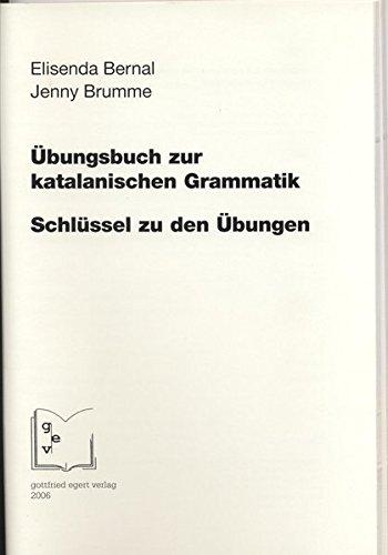 Übungsbuch zur katalanischen Grammatik: Schlüssel zu den Übungen
