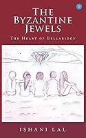 The Byzantine Jewels: Heart of Bellaridon