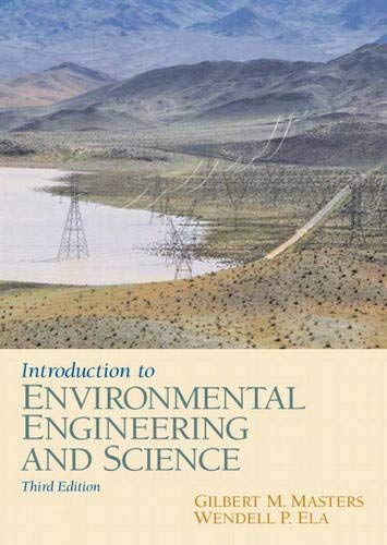 Introduction to Environmental Engineering and Science...