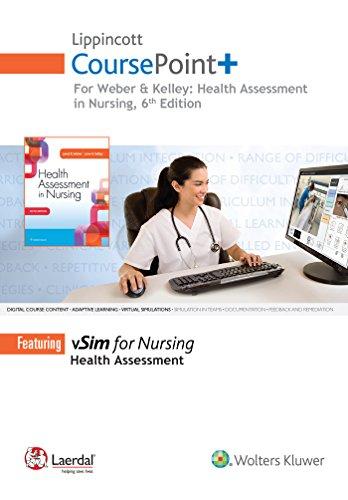 Lippincott CoursePoint+ for Weber: Health Assessment in Nursing