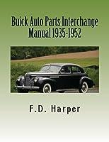 Buick Auto Parts Interchange Manual 1935-1952