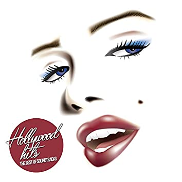 Hollywood Hits (The Best of Soundtracks)
