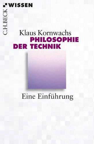 Philosophie der Technik: Eine Einführung