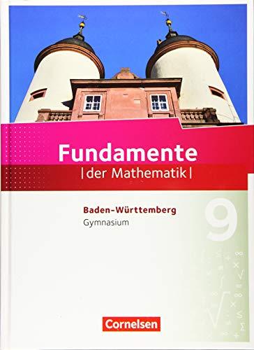 Fundamente der Mathematik - Baden-Württemberg: 9. Schuljahr - Schülerbuch