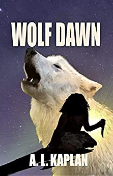 WOLF DAWN by [A. L.  Kaplan]