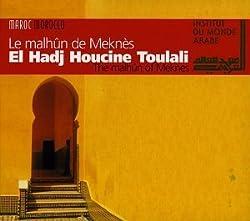 The Malhun of Meknes by Houcine Toulali El Hadj (1999-08-02)