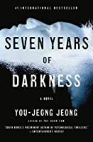 Seven Years of Darkness: A Novel