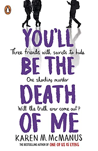 You'll Be the Death of Me (English Edition)