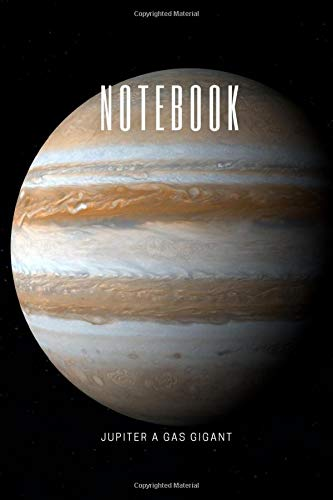 NOTEBOOK: Jupiter a gas gigant / (6x9in) 100 Lined pages. Interesting facts on the back of the cover. (space, Band 1)