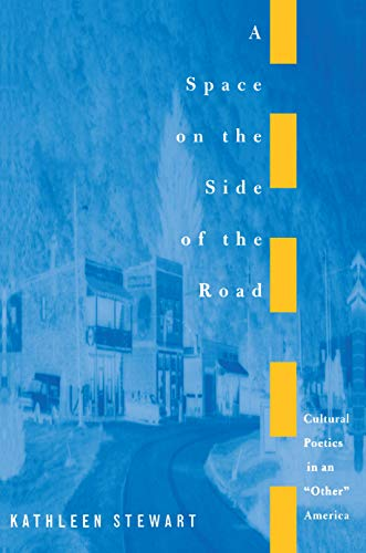 A Space on the Side of the Road: Cultural Poetics in an