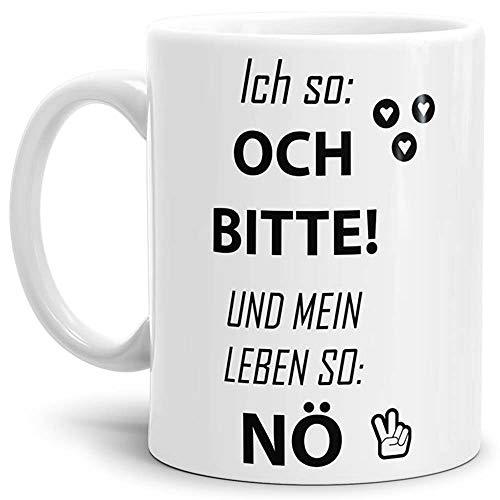 Tasse mit Spruch Och Bitte - Kaffeetasse/Mug/Cup - Qualität Made in Germany