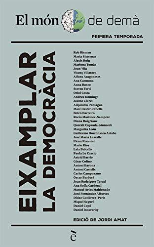 Eixamplar la democràcia (Catalan Edition)