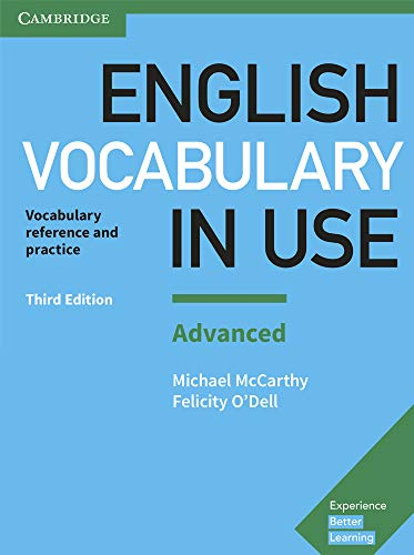English Vocabulary in Use: Vocabulary Reference and Practice with Answers, Advanced Level