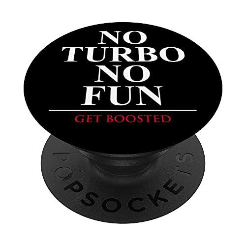 No Turbo No Fun PopSockets PopGrip Intercambiable