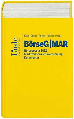 BörseG Börsegesetz 2018   MAR Marktmissbrauchsverordnung: Kommentar