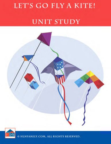 Let's Go Fly a Kite! Unit Study (English Edition)
