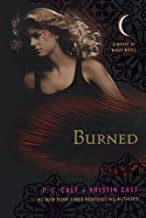 Burned: A House of Night Novel (House of Night Novels) by P. C. Cast (2011-09-27)