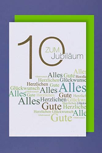 10 Jahre Jubiläum Grußkarte Geschäfts Karte Golddruck Glückwunsch 16x11cm