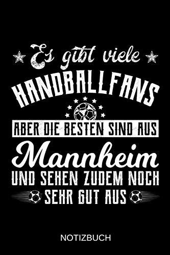 Es gibt viele Handballfans aber die besten sind aus Mannheim und sehen zudem noch sehr gut aus: A5 Notizbuch   Liniert 120 Seiten   ...   Ostern   Vatertag   Muttertag   Namenstag