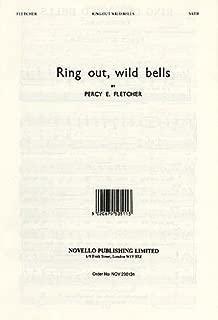 Percy E. Fletcher: Ring Out Wild Bells (SATB/Organ)/pa-si-・ E, Fletcher: 鳴ri響ke Chimes Sun (混声 Four Part Choral/Organ)