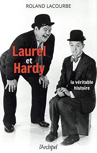 Laurel et Hardy - La véritable histoire
