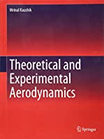 Theoretical and Experimental Aerodynamics