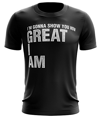 Stylotex Fitness T-Shirt I m Gonna Show You How Great I am Funktions-Stoff schnelltrocknend, Farbe:schwarz;Größe:M