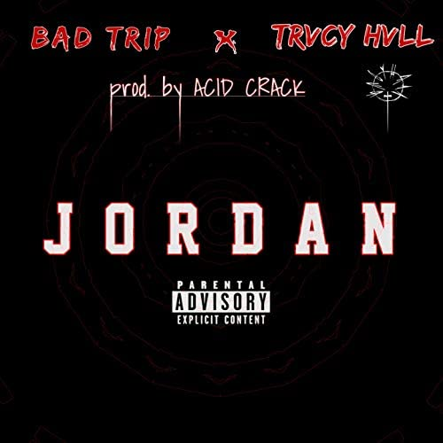Bad Trip feat. Trvcy Hvll