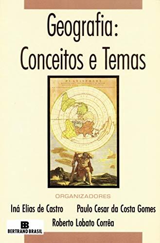 Geografia: Conceitos e temas: Conceitos e temas