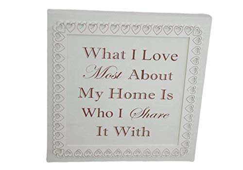 Global Design Concepts Lusso, Motivo: What i Love Most About My Home is Who i Share it with 38cm F1649A